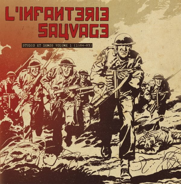 L'INFANTERIE SAUVAGE - Studio et démos volume 1 (1984-83) LP