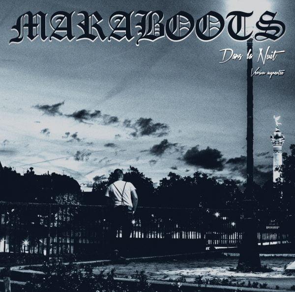 Maraboots - Dans la nuit