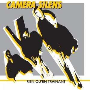 CAMERA SILENS – Rien qu'en traînant LP (Euthanasie records)