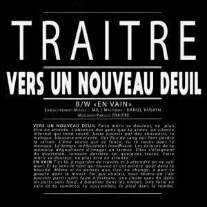 TRAITRE – Vers un nouveau deuil 7″ (Autoprod)