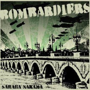BOMBARDIERS – Saraba Nakama LP