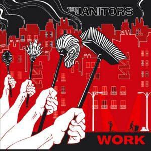 THE JANITORS – Work CD Digipack