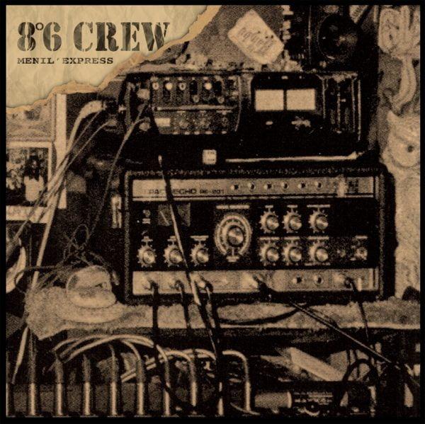 8°6 Crew - Menil' Express