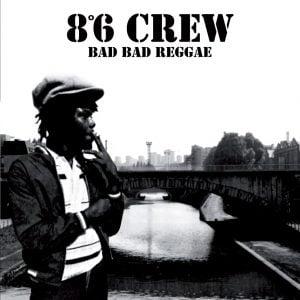 8°6 CREW – Bad bad reggae LP