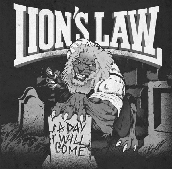 Lion's Law - A Day Will Come