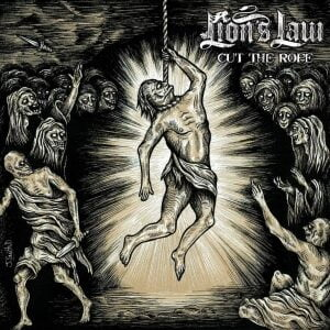 LION'S LAW – Cut the rope 7″ (HFMN records)