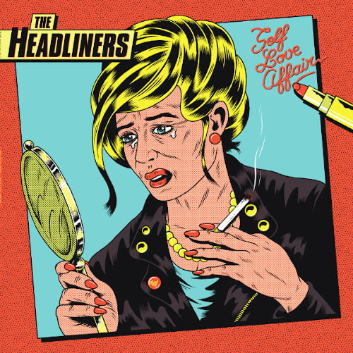 The Headliners Self Love Affair LP