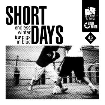 Short Days - Endless Winter b/w pigs in blue