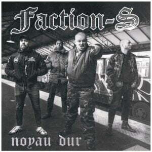 FACTION S – Noyau dur 7″ (Primator Crew)
