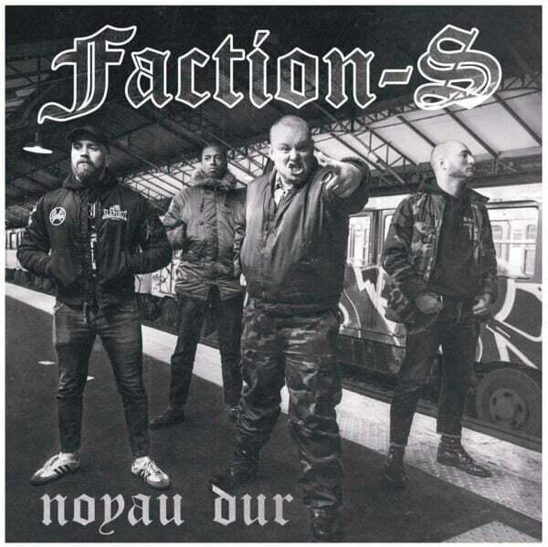 Faction S noyau dur EP