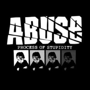 ABUSE – Process of Stupidity LP (Primator Crew)