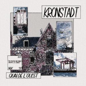 KRONSTADT – Quai de l'Ouest LP