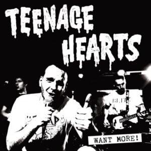 TEENAGE HEARTS – Want more LP (Primator Crew)